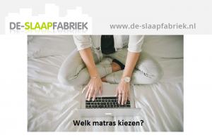 Type Matras Kiezen : Matrassen kopen online bestellen de slaapfabriek
